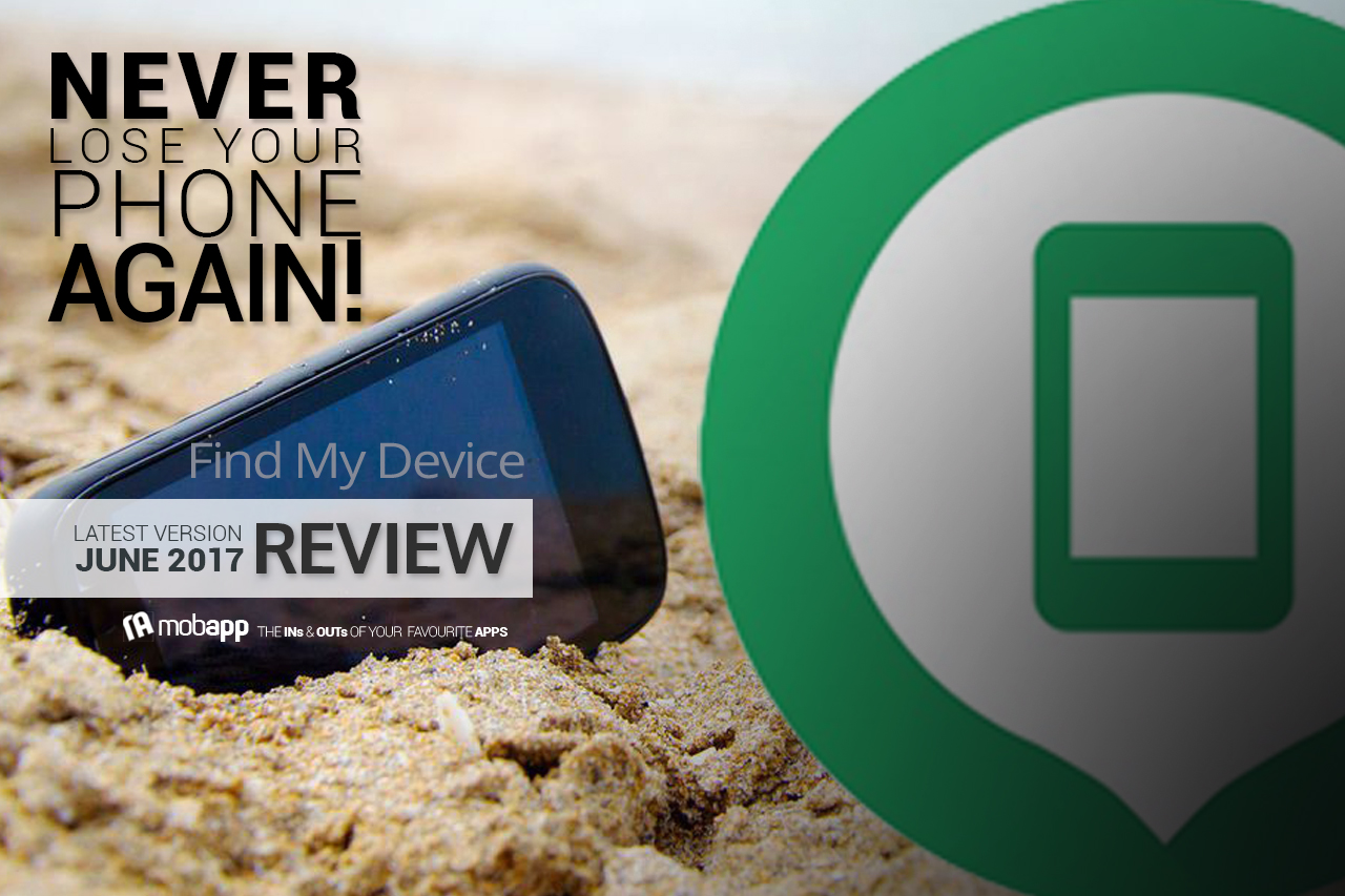 mobapp,apps,utilities,Find My Device,app,review,phone tracker,available,android,star rating,5 stars,device tracker,lost device,android devices,tracks,simplicity,easy-to-use,helpful,functions,features,free,google play store,dark green icon,information,user reviews,installed,sign up,sign in,google,gmail,account,permission,access,location,map,multiple features,location setting,track,lost,play sound,locate,nearby,lock phone,secure,device,remotely,get in touch,enable,refreshes,help,option,how-to,prepared,steps,understand,safe,creative,tablet,smartwatch,smartphone,recommended,