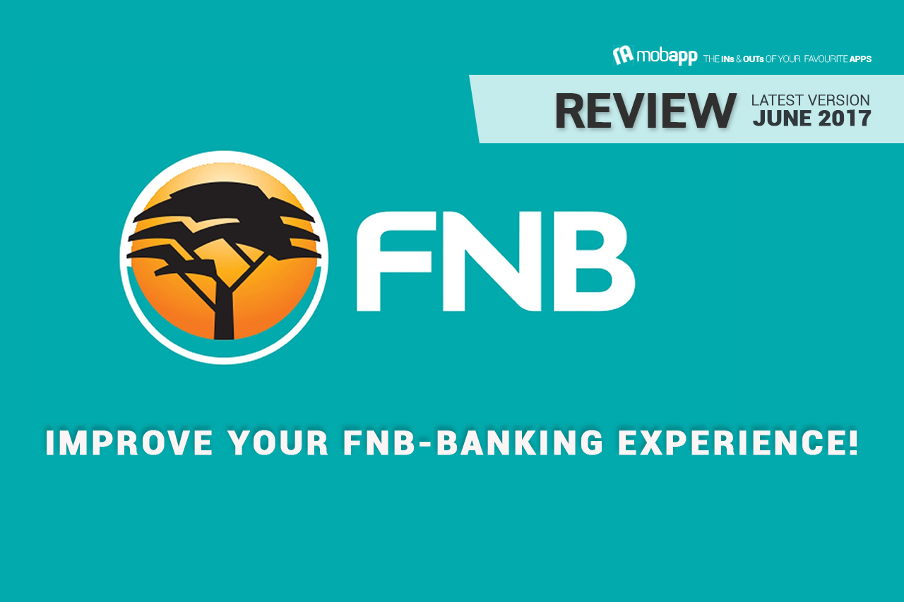 Mobapp.mobi,FNB,iOS,Android ,Smartphone,Google,Review,App,Banking,Mobile,Prepaid,VOIP,ATM,GPS,Forex Rates,